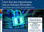 Ausstellungsplakat: Vom Eid des Hippokrates bis Edward Snowden