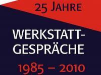 Plakat 25 Jahre Werkstattgespräche